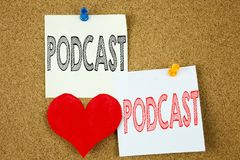 Conceptual hand writing text caption inspiration showing Podcast concept for Internet Broadcasting Concept and Love written on sti Royalty Free Stock Photo