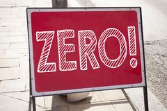 Conceptual hand writing text caption inspiration showing Zero. Business concept for Zero Zeros Nought Tolerance written on announc. Ement road sign with Stock Photography