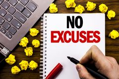 Conceptual hand writing text caption No Excuses. Business concept for Stop Ban for Excuse Written on tablet laptop, wooden backgro Stock Photography