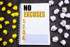Conceptual hand writing text caption showing No Excuses. Business concept for Stop Ban for Excuse Written on notepad note notebook. Conceptual hand writing text Stock Photography