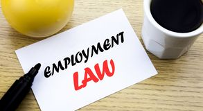 Conceptual hand writing text showing Employment Law. Business concept for Employee Legal Justice written sticky note empty paper,. Conceptual hand writing text Royalty Free Stock Photos