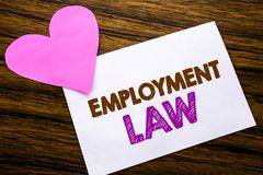 Conceptual hand writing text showing Employment Law. Concept for Employee Legal Justice written on sticky note paper, wooden wood. Conceptual hand writing text Stock Images