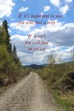 Conceptual landscape with trail in rural area. And mountains and sky in background. Inspirational text. If its important to you you will find a way. If its not Stock Images