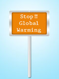 A conceptual sign on stop global warming isolated on white Royalty Free Stock Images
