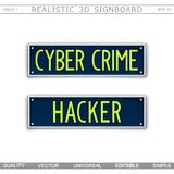 Cyber Crime design. Conceptual signboard design. Cyber Crime. Hacker. Car license plate stylized. Vector elements Stock Photos