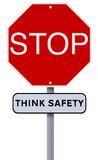 Stop: Think Safety. A conceptual stop sign highlighting the importance of safety Royalty Free Stock Photo