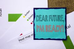 Conceptual writing text showing Dear Future, I Am Ready. Concept meaning Inspirational Motivational Plan Achievement Confidence wr. Itten Sticky Note Paper the Royalty Free Stock Photography