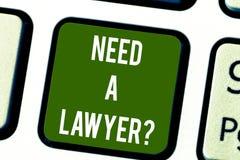 Conceptuele hand die tonend Behoefte een Lawyerquestion schrijven Bedrijfsfototekst die juridisch wettelijk advies of voorbereidi vector illustratie