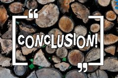 Conceptuele hand die tonend Conclusie schrijven Het Beëindigen van het de analyse Definitieve besluit van bedrijfsfoto demonstrat stock afbeeldingen