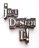 Concevez-juste le ! image libre de droits