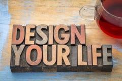 Concevez votre abrégé sur mot de la vie dans le type en bois Images stock