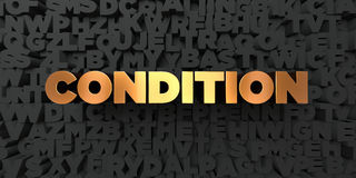 Condition - Gold text on black background - 3D rendered royalty free stock picture. This image can be used for an online website banner ad or a print postcard vector illustration