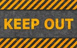 Configuration grunge avec le texte d'avertissement (gardez à l'extérieur) Photographie stock