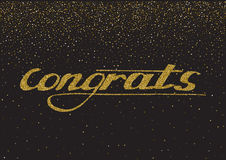 Congrats - hand drawn lettering, modern brush pen calligraphy w. Ith the gold glitter texture on the star confetti background stock illustration