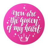 Congrats inspiration typographic inscription. You are the Queen of my heart. Vector calligraphic text on pink background. Hand drawn lettering for greeting card vector illustration