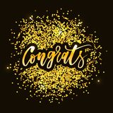 Congrats Vector Phrase Lettering Calligraphy Brush Gold. Congrats Vector Phrase Lettering Calligraphy Brush Black Text Gold royalty free illustration