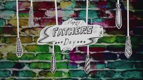 Bricks, congratulation and ties. The congratulation of Happy Fathers Day illustrated on paper stock video