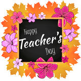 Congratulation Happy Teachers Day - with leaves , frame and flowers lily. Vector illustration Stock Photo