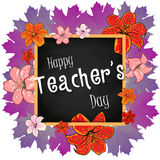 Congratulation Happy Teachers Day - with leaves , frame and flowers lily. Vector illustration Royalty Free Stock Images