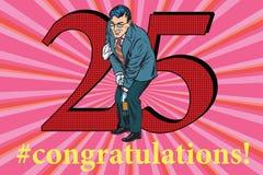 Congratulations 25 anniversary event celebration. Congratulations to the 25 anniversary event celebration. Happy man opens a bottle of wine. Vintage pop art Stock Image