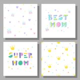 Congratulations on the day of mother. Collection of postcards and backgrounds for the mother`s day. Fonts have a geometric cartoon style of writing. Cute prints Royalty Free Stock Photos