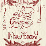 Congratulations with New year and Christmas. Postcard with calligraphic inscription and hand drawing Royalty Free Stock Photo