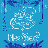 Congratulations with New year and Christmas. Postcard with calligraphic inscription and hand drawing Royalty Free Stock Image