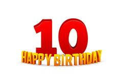 Congratulations on the 10th anniversary, happy birthday with rounded 3d text and shadow isolated on white background royalty free stock photos