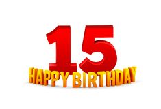Congratulations on the 15th anniversary, happy birthday with rounded 3d text and shadow isolated on white background royalty free stock images