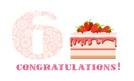 Congratulations, 6 years old, strawberry cake, English, white, pink, vector. Happy anniversary. Big strawberry cake and number 6 on white background. The Stock Illustration