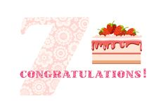 Congratulations, 7 years old, strawberry cake, English, white, pink, vector. Happy anniversary. Big strawberry cake and number 7 on white background. The Royalty Free Illustration