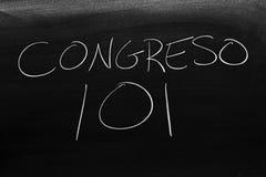 Congreso 101 auf einer Tafel Übersetzung: Kongreß 101 Stockbild