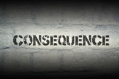 Consequence WORD GR. Consequence stencil print on the grunge white brick wall Stock Photo