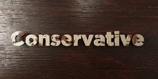 Conservative - grungy wooden headline on Maple  - 3D rendered royalty free stock image. This image can be used for an online website banner ad or a print Stock Photography