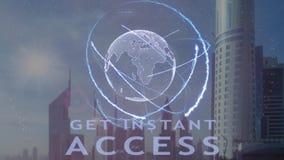 Consiga el texto inmediato del acceso con el holograma 3d de la tierra del planeta contra el contexto de la metrópoli moderna almacen de video