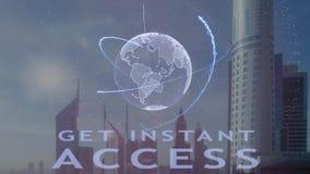 Consiga el texto inmediato del acceso con el holograma 3d de la tierra del planeta contra el contexto de la metr?poli moderna stock de ilustración