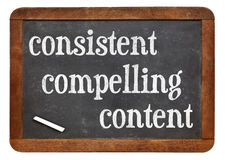 Consistent, compelling content. Recommendation for bloging and social media marketing - white chalk text on a vintage slate blackboard royalty free stock photography