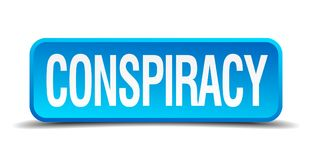 Conspiracy button. Conspiracy square 3d realistic isolated web button. conspiracy stock illustration