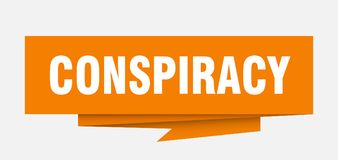 Conspiracy. Sign.  paper origami speech bubble.  tag.  banner stock illustration
