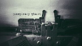 Free Conspiracy Theory Text Typed On Paper With Old Typewriter In Vintage Background Royalty Free Stock Photography - 180419827