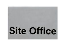 Site office sign Royalty Free Stock Images