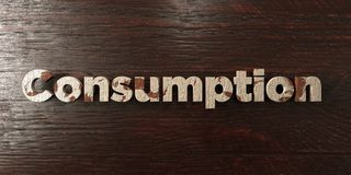 Consumption - grungy wooden headline on Maple  - 3D rendered royalty free stock image. Stock Images