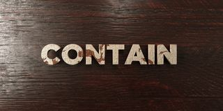 Contain - grungy wooden headline on Maple  - 3D rendered royalty free stock image. This image can be used for an online website banner ad or a print postcard Royalty Free Stock Photography