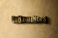 CONTAINERS - close-up of grungy vintage typeset word on metal backdrop Royalty Free Stock Photography