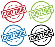 CONTINUE text, on round simple stamp sign. Stock Photography