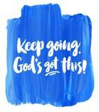 Continuez à aller, Dieu que le ` s a obtenu ceci ! Photo libre de droits