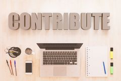 Contribute. Text concept with notebook computer, smartphone, notebook and pens on wooden desktop. 3D render illustration Stock Image