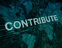 Contribute. Text concept on green digital world map background Stock Photo