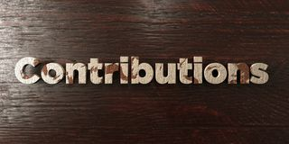 Contributions - grungy wooden headline on Maple  - 3D rendered royalty free stock image Royalty Free Stock Image