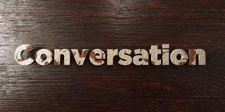 Conversation - grungy wooden headline on Maple  - 3D rendered royalty free stock image Royalty Free Stock Photo